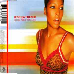 Jessica Folker - To Be Able To Love download mp3