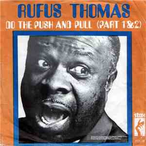 Rufus Thomas - (Do The) Push And Pull download mp3