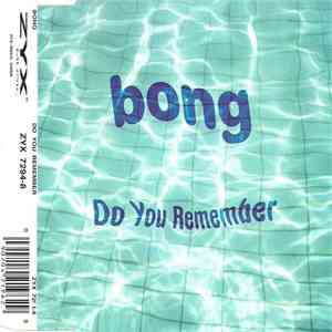 Bong - Do You Remember download mp3