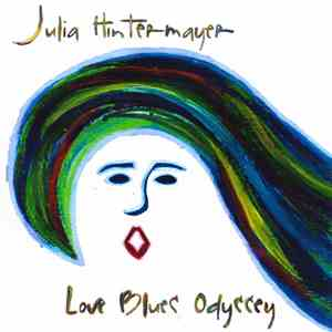 Julia Hintermayer - Love Blues Odyssey download mp3