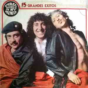 Three Souls In My Mind - 15 Grandes Exitos download mp3