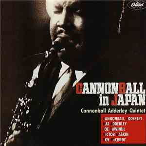 Cannonball Adderley Quintet - Cannonball In Japan download mp3