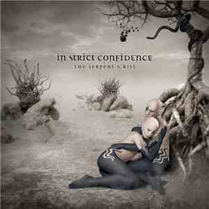 In Strict Confidence - The Serpent's Kiss download mp3