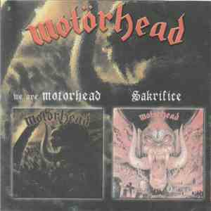 Motörhead - We Are Motorhead/ Sacrifice download mp3