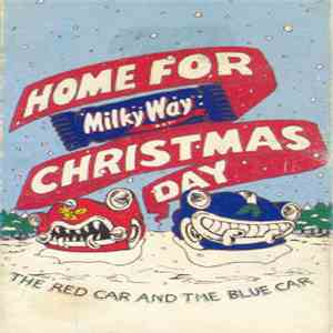 The Red Car And The Blue Car - Home For Christmas Day download mp3