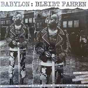 Various - Babylon: Bleibt Fahren download mp3