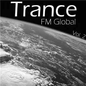 Various - FM Global Trance Vol. 2 download mp3