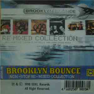 Brooklyn Bounce - Non-Stop-Re-Mixed Collection download mp3
