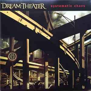 Dream Theater - Systematic Chaos download mp3