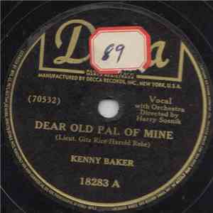 Kenny Baker  - Dear Old Pal Of Mine / The World Is Waiting For The Sunrise download mp3