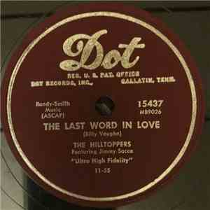 The Hilltoppers - The Last Word In Love / My Treasure download mp3