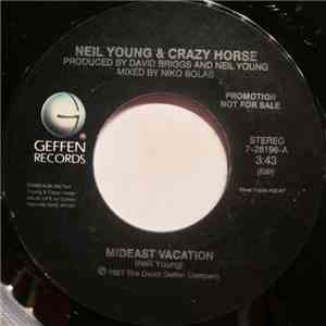 Neil Young & Crazy Horse - Mideast Vacation download mp3