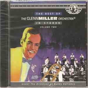 The Glenn Miller Orchestra - The Best Of Glenn Miller Orchestra: Volume Two download mp3