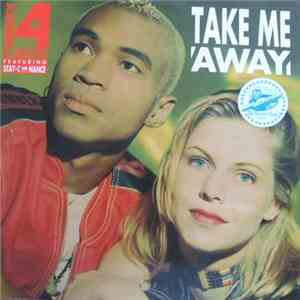 Twenty 4 Seven Featuring Stay-C And Nance - Take Me Away download mp3