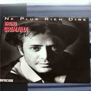 Bruno Grimaldi - Ne Plus Rien Dire download mp3