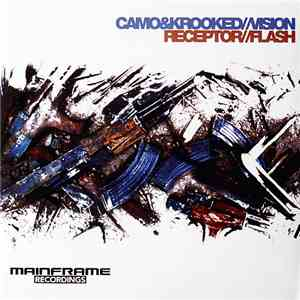Camo & Krooked / Receptor  - Vision / Flash To Flash download mp3