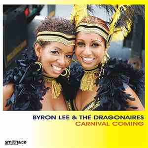 Byron Lee & The Dragonaires - Carnival Coming download mp3