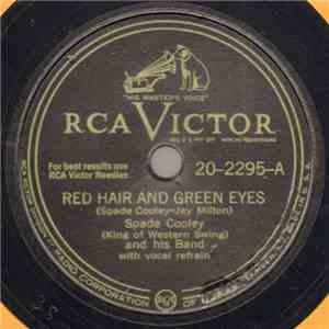 Spade Cooley (King Of Western Swing) And His Band - Red Hair And Green Eyes / Boggs Boogie download mp3