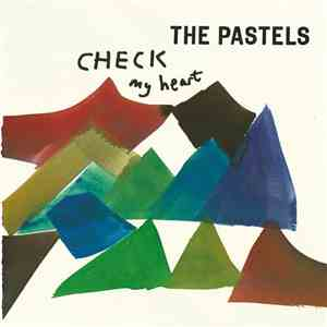 The Pastels - Check My Heart download mp3