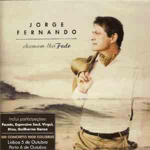 Jorge Fernando - Chamam-lhe Fado download mp3