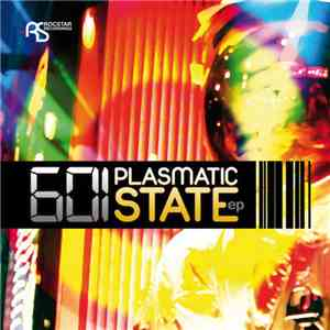 601 - Plasmatic State EP download mp3