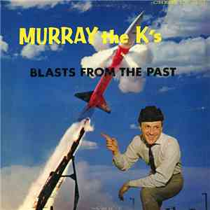 Various - Murray The K's Blasts From The Past download mp3