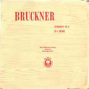 Bruckner, Munich Philharmonic Orchestra Conducted By Hans Knappertsbusch - Symphony No. 8 In C Minor download mp3