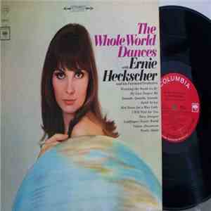 Ernie Heckscher And His Fairmont Orchestra - The Whole World Dances download mp3