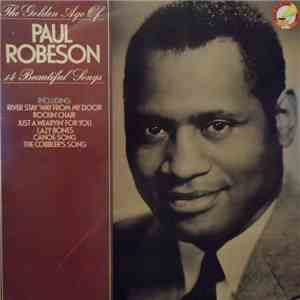 Paul Robeson - The Golden Age Of Paul Robeson download mp3