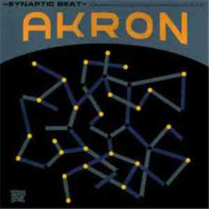 Akron  - Synaptic Beat (A Research Into Mind, Consciousness And The Self By) download mp3