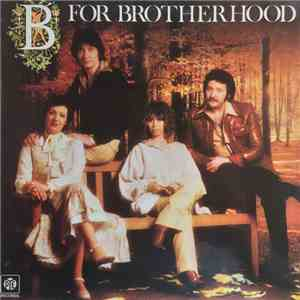 Brotherhood Of Man - B For Brotherhood download mp3