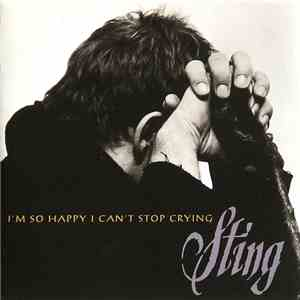 Sting - I'm So Happy I Can't Stop Crying download mp3