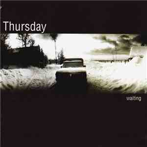 Thursday - Waiting download mp3