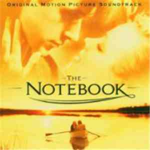 Various - The Notebook (Original Motion Picture Soundtrack) download mp3