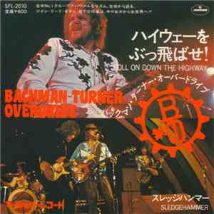 Bachman-Turner Overdrive - Roll On Down The Highway download mp3
