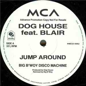 Dog House Feat. Blair - Jump Around download mp3