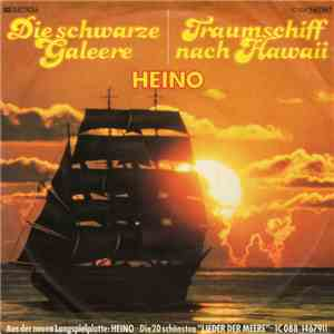 Heino - Traumschiff Nach Hawaii / Die Schwarze Galeere download mp3