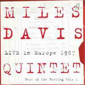 Miles Davis Quintet - Live In Europe 1967 - Best Of The Bootleg Series Vol. 1 download mp3
