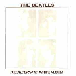 The Beatles - The Alternate White Album download mp3