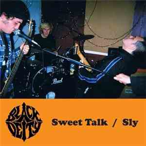 Black Deity - Sweet Talk / Sly download mp3