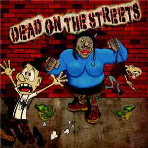 Dead On The Streets - Dead On The Streets download mp3