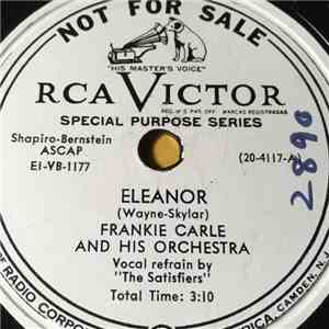Frankie Carle And His Orchestra - Eleanor / The Busiest Corner In My Home Town download mp3