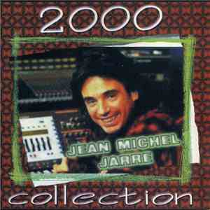 Jean-Michel Jarre - Collection 2000 download mp3