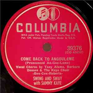 Swing And Sway With Sammy Kaye - Come Back To Angoulême / Please Don't Talk About Me When I'm Gone download mp3