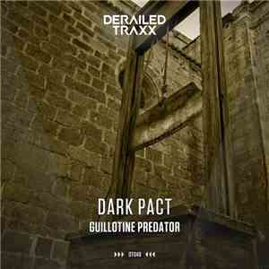 Dark Pact - Guillotine Predator download mp3
