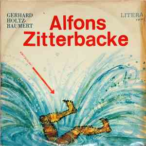 Gerhard Holtz-Baumert - Alfons Zitterbacke download mp3