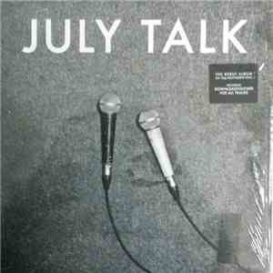 July Talk - July Talk download mp3