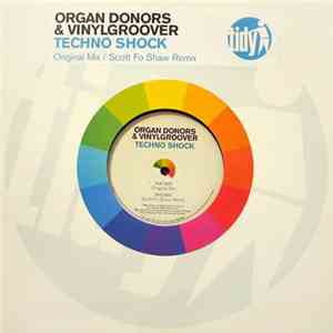 Organ Donors & Vinylgroover - Techno Shock download mp3