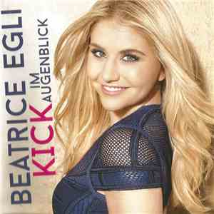 Beatrice Egli - Kick Im Augenblick download mp3
