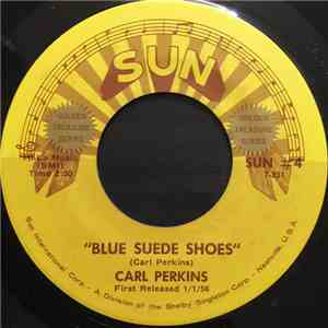 Carl Perkins - Blue Suede Shoes / Honey, Don't! download mp3